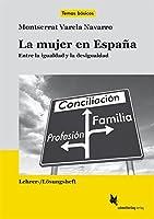 La mujer en España. Lehrerheft: Entre la igualdad y la desigualdad