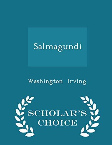 Download Salmagundi - Scholar's Choice Edition 1298102979