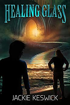 Healing Glass: A Gifted Guilds Novel by [Keswick, Jackie]