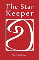 The Star Keeper (Color Series) (Volume 1)【洋書】 [並行輸入品]