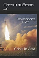 Revelations Eve: Crisis in Asia (Asian Theater)