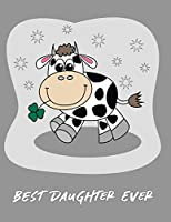 Best Daughter Ever: Cows Journal for Girls to Sketch, Doodle & Write In – Story Paper (Little People Write & Sketch)