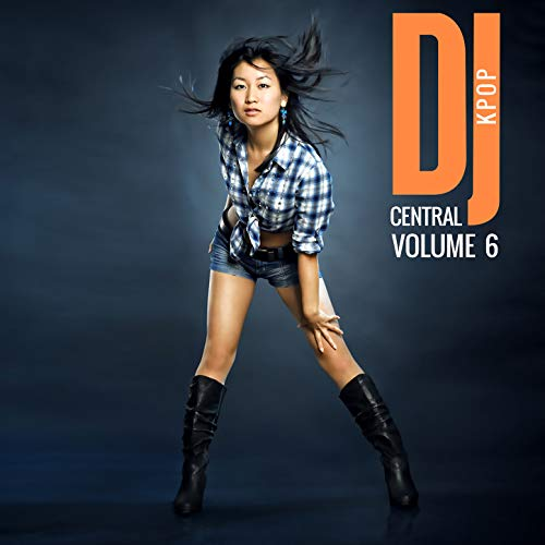 DJ Central Kpop Vol. 6