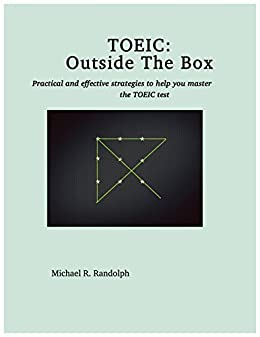 [Randolph, Michael]のTOEIC: Outside the Box (English Edition)
