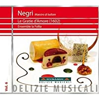 Cesare Negri: Le Gratie d'Amore