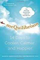 meQuilibrium: 14 Days to Cooler Calmer and Happier【洋書】 [並行輸入品]