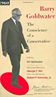 The Conscience of a Conservative (The James Madison Library in American Politics) by Barry Goldwater(2007-04-23)