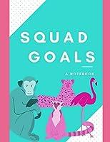 Squad Goals: A notebook