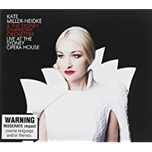 LIVE AT THE SYDNEY OPERA HOUSE - KATE MILLER-HEIDKE & THE SYDNEY SYMPHONY ORCHESTRA