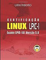 Certificação Linux para LPIC 1: Guia Completo para Exame 101 da LPI