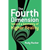 Fourth Dimension: Toward a Geometry of Higher Reality