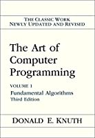 The Art of Computer Programming, Vol. 1: Fundamental Algorithms