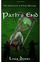Path's End: The Chronicles of Ethan Grimley (Trials of the Young Shadow Walkers) ペーパーバック