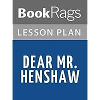Lesson Plans Dear Mr. Henshaw (English Edition)