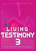 Living Testimony 3 [DVD]