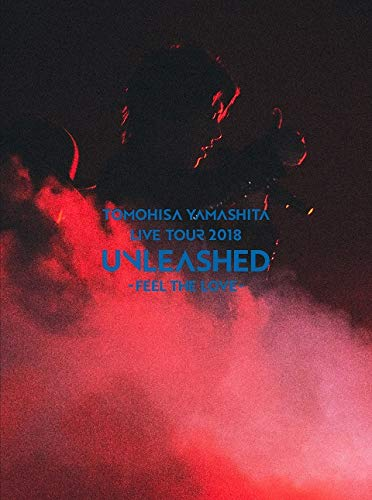 TOMOHISA YAMASHITA LIVE TOUR 2018 UNLEASHED - FEEL THE LOVE -(初回生産限定盤 BD)(メーカー外付特典なし) [Blu-ray]