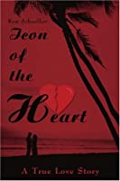 Icon of the Heart: A True Love Story