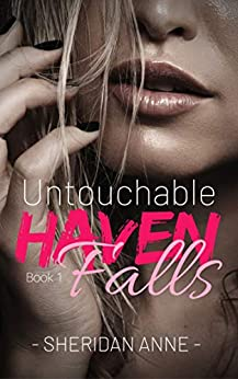 Untouchable: Haven Falls (Book 1) by [Anne, Sheridan]
