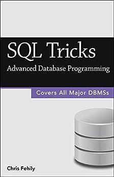[Fehily, Chris]のSQL Tricks (Advanced Database Programming) (English Edition)