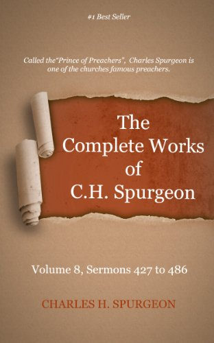 Download The Complete Works of Charles Spurgeon - Volume 8, Sermons, (English Edition) B00EUFPS5I