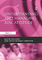 Understanding and Managing Risk Attitude