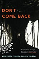 Don't Come Back (21st Century Essays)