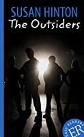 The Outsiders: Schulausgabe fuer das Niveau A2, ab dem 3. Lernjahr. Behutsam gekuerzter Text