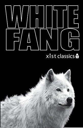 White Fang (Xist Classics)