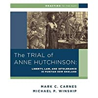 The Trial of Anne Hutchinson: Liberty Law and Intolerance in Puritan New England (Reacting to the Past)【洋書】 [並行輸入品]