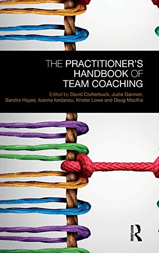 Download The Practitioner's Handbook of Team Coaching 1138576921