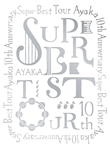 絢香 10th Anniversary SUPER BEST...