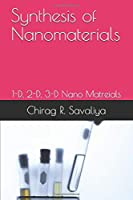 Synthesis of Nanomaterials: Nano particles (SN)
