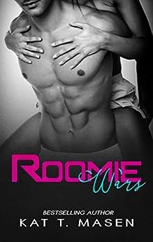 Roomie Wars by [Masen, Kat T.]