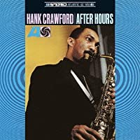 After Hours by Hank Crawford (2012-08-14)