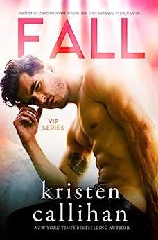 Fall (VIP Book 3) by [Callihan, Kristen]