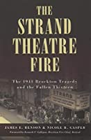 The Strand Theatre Fire: The 1941 Brockton Tragedy and the Fallen Thirteen (Disaster)