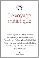 Le Voyage Initiatique (Collections Spiritualites)