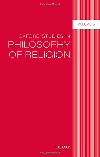 Download Oxford Studies in Philosophy of Religion 0198704763