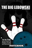 "Notebook: Minimal Movie Poster A Film By Joel The Big Lebowski , Journal for Writing, College Ruled Size 6"" x 9"", 110 Pages"