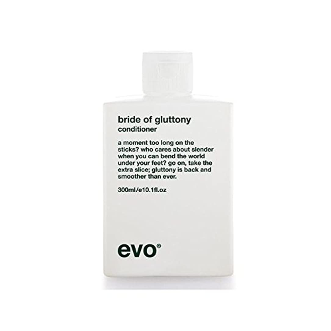 を必要としています判決勧告Evo Bride Of Gluttony Volume Conditioner (Pack of 6) - 飽食のボリュームコンディショナーのエボ花嫁 x6 [並行輸入品]