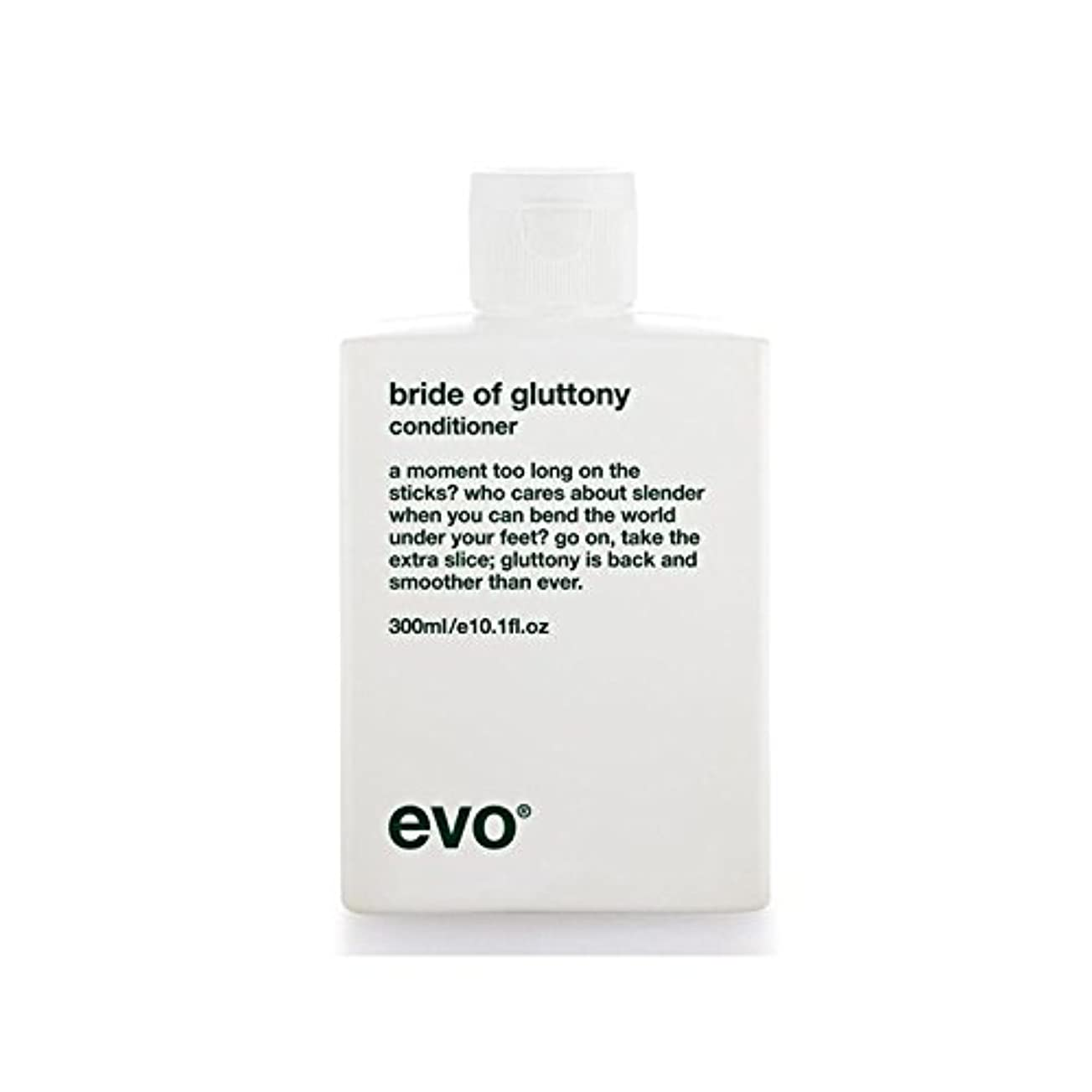 率直な病者排泄物飽食のボリュームコンディショナーのエボ花嫁 x4 - Evo Bride Of Gluttony Volume Conditioner (Pack of 4) [並行輸入品]