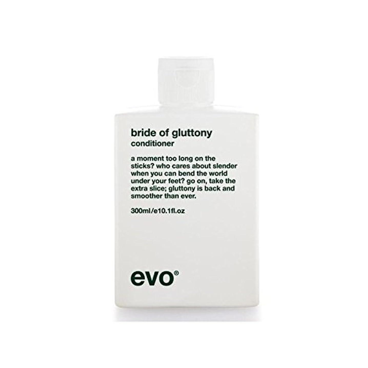 出力そうでなければおじさん飽食のボリュームコンディショナーのエボ花嫁 x4 - Evo Bride Of Gluttony Volume Conditioner (Pack of 4) [並行輸入品]
