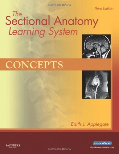 Download The Sectional Anatomy Learning System: Concepts and Applications 2-Volume Set, 3e 1416050132