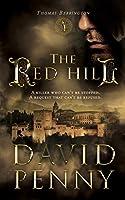 The Red Hill (Thomas Berrington Historical Mystery)