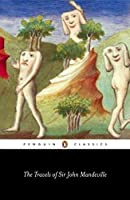 The Travels of Sir John Mandeville (Penguin Classics) by John Mandeville(2005-08-30)