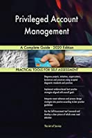 Privileged Account Management A Complete Guide - 2020 Edition