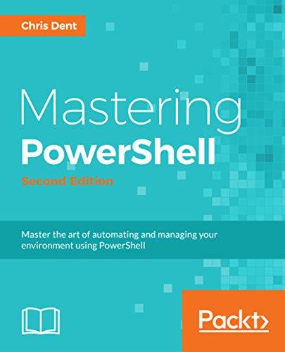 Mastering PowerShell - Second Edition