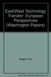 East/West Technology Transfer: European Perspectives (The Washington Papers)