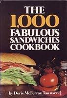 1000 Fabulous Sandwichs Cookbook