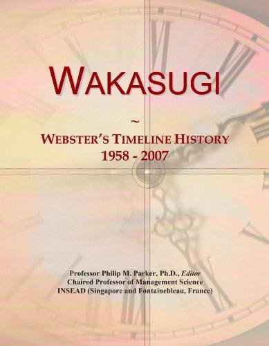 Wakasugi: Webster's Timeline History, 1958 - 2007